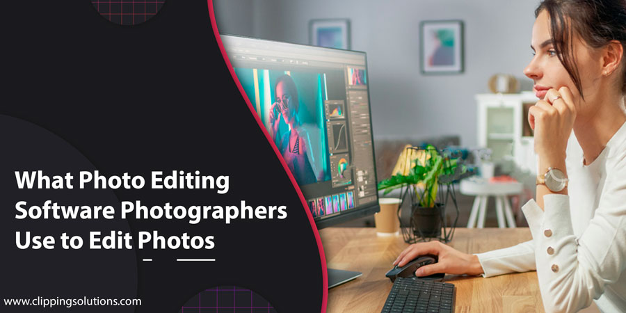best photo editing softwares for the photographers