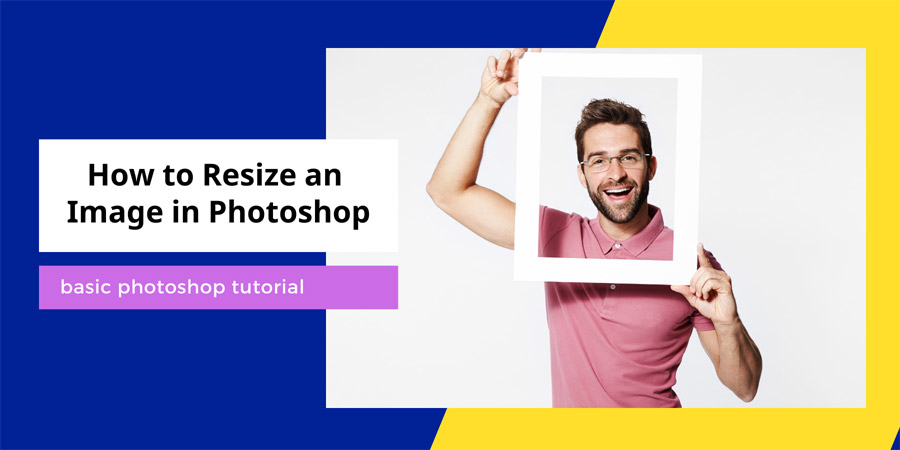 How to Resize an Image in Photoshop cc in 2021