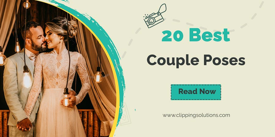 Amazing Couple Poses and Pose Ideas for Your Next Photoshoot